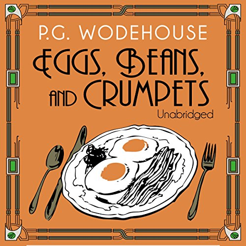 Eggs, Beans, and Crumpets cover art