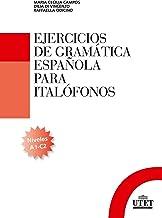 Permalink to Ejercicios de gramática española para italofónos. Niveles A1-C2 [Lingua spagnola] PDF