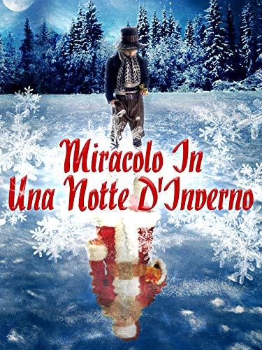 Miracolo in una notte d'inverno