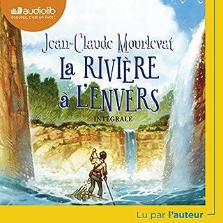 La rivière à l'envers                   De :                                                                                                                                 Jean-Claude Mourlevat                               Lu par :                                                                                                                                 Jean-Claude Mourlevat                      Durée : 6 h et 56 min     31 notations     Global 4,8