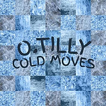 Cold Moves