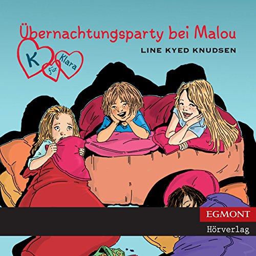 Übernachtungsparty bei Malou Titelbild