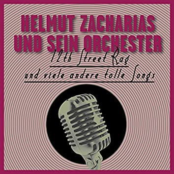 12th Street Rag Und Viele Andere Tolle Songs