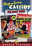 Hopalong Cassidy - Hills of Old Wyoming / North of...
