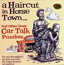 A Haircut in Horse Town...: And Other Great Car Talk Puzzlers
