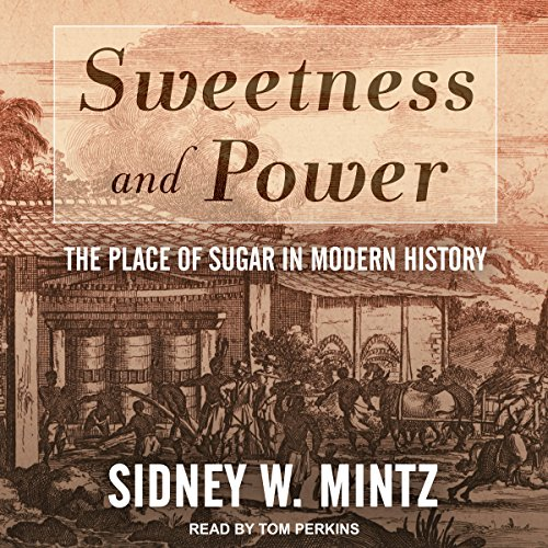 Sweetness and Power audiobook cover art