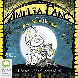 Amelia Fang and the Half Moon Holiday cover art