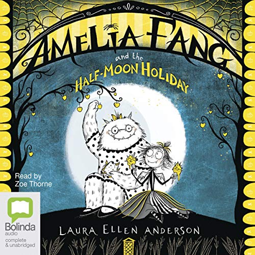 Couverture de Amelia Fang and the Half Moon Holiday