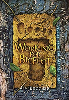 Working for Bigfoot - Book #11.8 of the Dresden Files