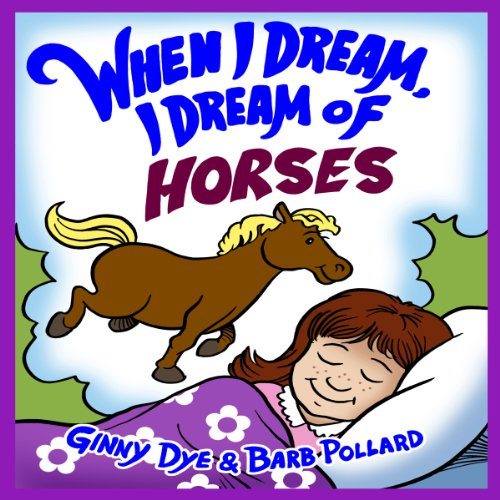 Bedtime Story - When I Dream, I Dream of Horses audiobook cover art