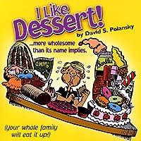 I Like Dessert