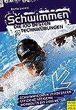 Schwimmen<br />Die 100 besten Technikübungen