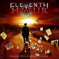 "Eleventh Hour "" Memory Of A Lifetime Journey """