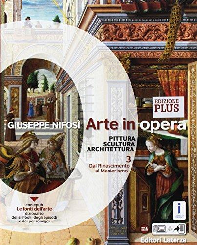 Arte in opera. Ediz. plus. Per le Scuole superiori. Con e-book. Con espansione online. Con Libro: Cittadini dell'arte: 3