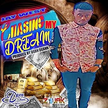 Chasing My Dream