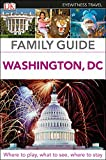 DK Eyewitness Family Guide Washington, DC (Travel Guide)