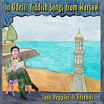 In Odess: Yiddish Songs from Warsaw