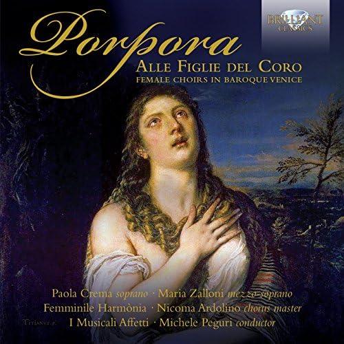 Coro Femminile Harmònia, Ensemble Barocca I Musicali Affetti & Michele Peguri