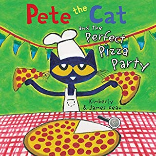 Pete the Cat and the Perfect Pizza Party audiobook cover art