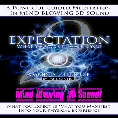 3d Sound Guided Meditation Expectation What You Want Wants You