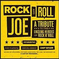 Rock & Roll Joe by Chip Taylor / Kendel Carson / John Platania (2011-05-23)