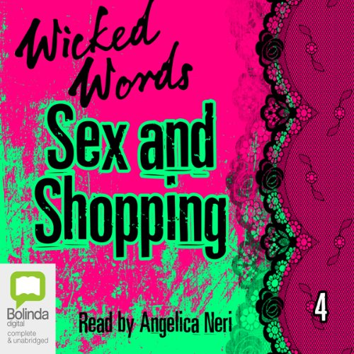 Wicked Words: Sex and Shopping: Book 4 audiobook cover art