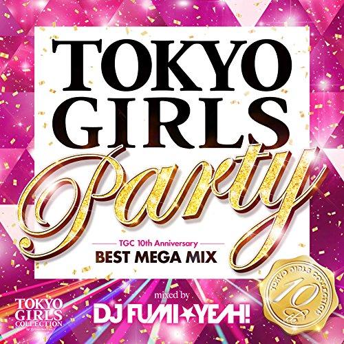 Tokyo Girls Party-Tgc 10yearve