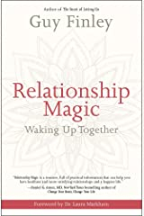 Relationship Magic: Waking Up Together Kindle Edition