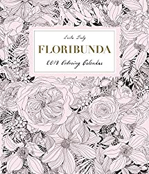 2018 coloring calendars for adults Johanna Basford, Leila Duly and ...
