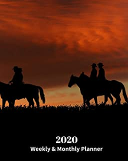 2020 Weekly and Monthly Planner: Cowboys on Horses during a Sunset - Monthly Calendar with U.S./UK/ Canadian/Christian/Jew...