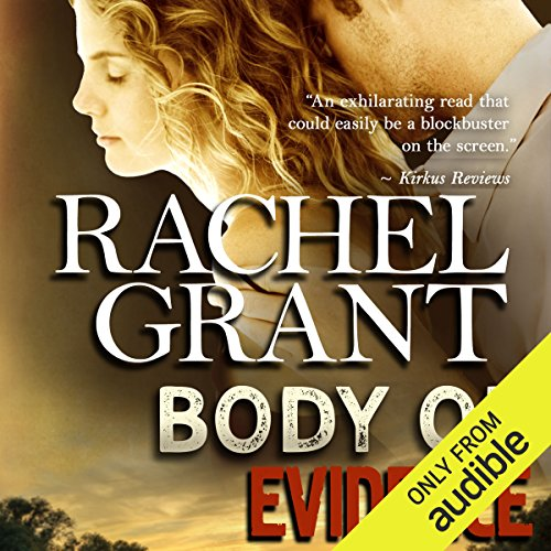 Body of Evidence                   By:                                                                                                                                 Rachel Grant                               Narrated by:                                                                                                                                 Nicol Zanzarella                      Length: 10 hrs and 5 mins     5 ratings     Overall 4.4