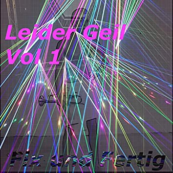 Leider Geil, Vol. 1 (Live)