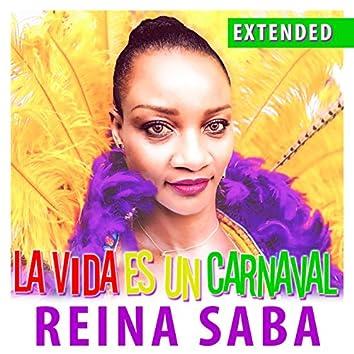 La Vida Es un Carnaval (Extended)