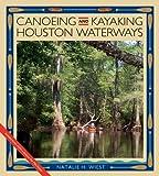 Canoeing and Kayaking Houston...