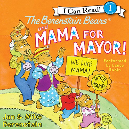 The Berenstain Bears and Mama for Mayor! audiobook cover art