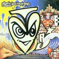 Atlantic Jaxx Recordings by Basement Jaxx