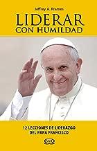 Liderar con humildad (Spanish Edition)