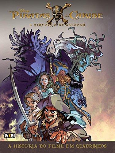 Piratas do Caribe: A Vingança de Salazar - HQ (HQs Disney Livro 9)