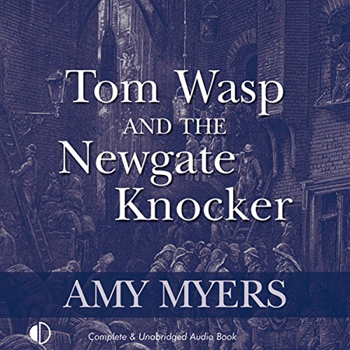 Tom Wasp and the Newgate Knocker audiobook cover art
