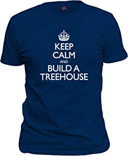 shirtloco Men's Keep Calm and Build A Treehouse T-Shirt
