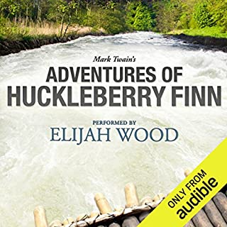 Adventures of Huckleberry Finn: A Signature Performance by Elijah Wood audiobook cover art