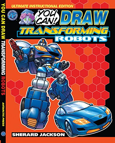 You Can ( How to ) Draw Transforming Robots