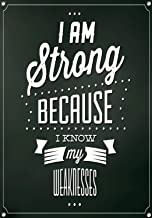 Best i am strong because i know my weakness Reviews