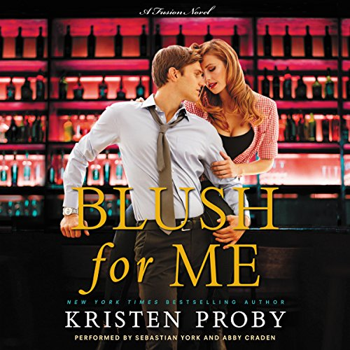 Blush for Me: A Fusion Novel, Book 3