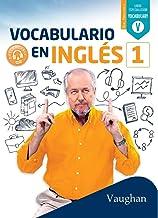 Vocabulario en inglés 1 (Spanish Edition)