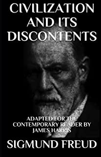 Civilization and Its Discontents: Adapted for the Contemporary Reader: 12