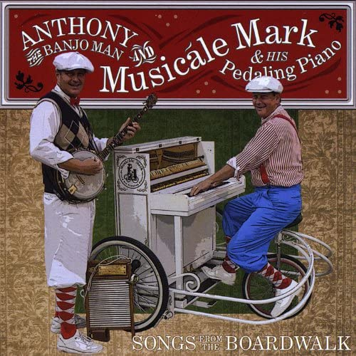 Anthony the Banjo Man and Musicale Mark & His Pedaling Piano