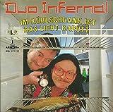 Duo Infernal - Im Kühlschrank ist das Licht kaputt