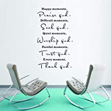 WOVTCP Happy Moments, Praise God. Difficult Moments, Seek God. Quiet Moments, Worship God. Painful Moments, Trust God. Every Moment, Thank God. Wall Art Sayings Sticker Home Decor.
