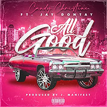 All Good (feat. Jay Dontay)